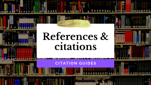 Contains citation & reference styling guides